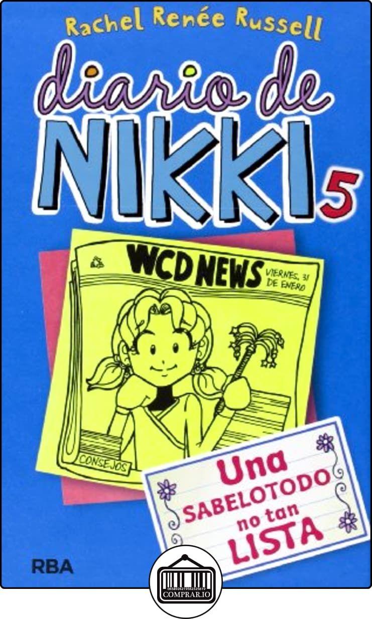 Diario De Nikky 5 Crónicas De Una Sabelotodo No Tan Lista Diario De Nikki De Rachel Renee Russell Lib Dork Diaries Dork Diaries Books Dork Diaries Series