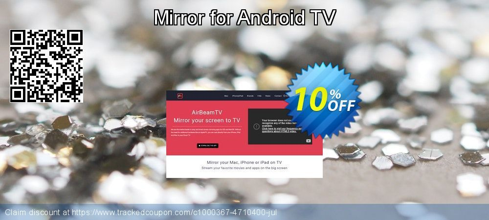 Mirror for Android TV Coupon code 4th of July offer (10% OFF