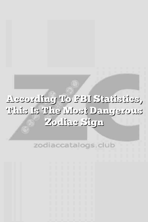 Horoscope most violent zodiac signs according astrology