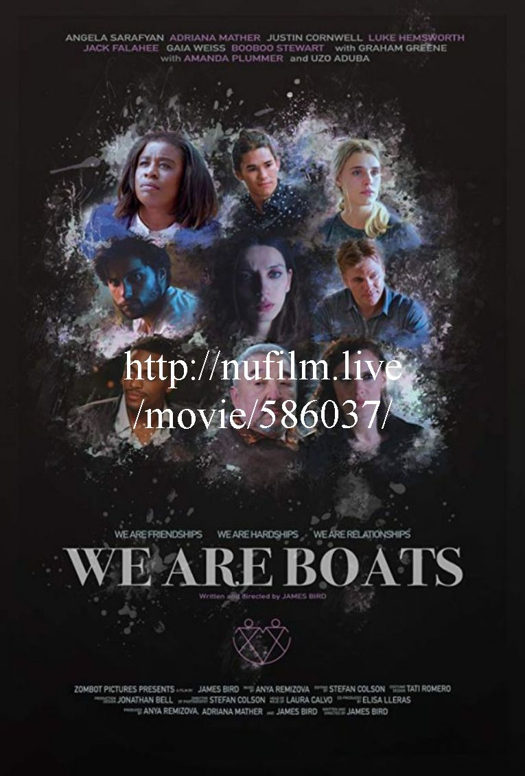 Vostfr We Are Boats 2019 Film Complet Streaming Vf En Francais Ucon