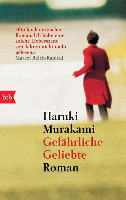 Gefährliche Geliebte - Haruki Murakami- unglaublich schön!
