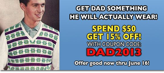 Get that guy somethin' nice with a special deal for Father's Day!