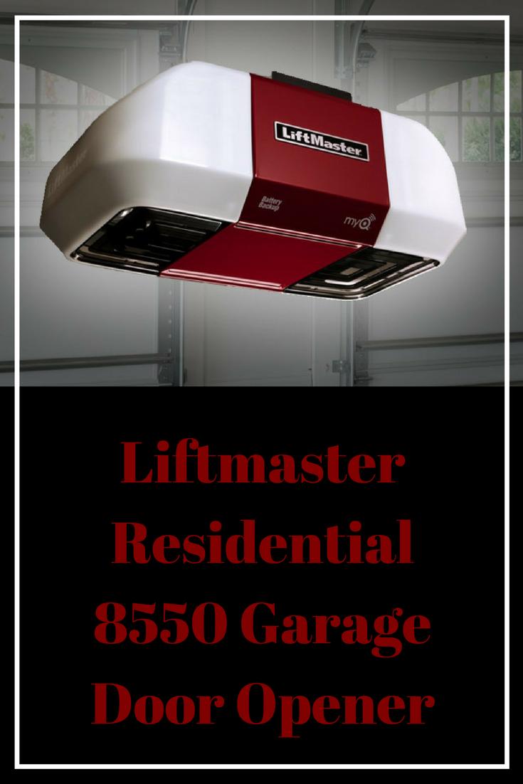 Liftmaster Residential 8550 Garage Door Opener Anderson Garage Doors Anderson Garage Doors Garage Door Opener Garage Doors