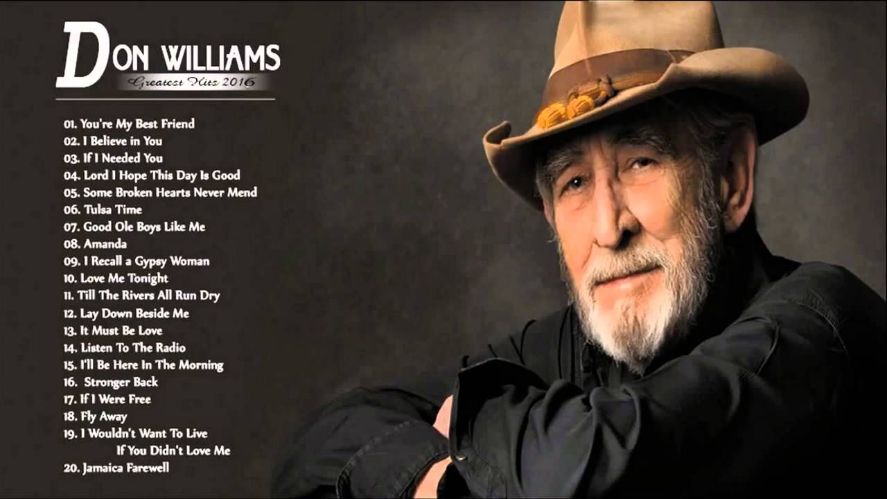 Don Williams Greatest Hits Best Of Songs Don Williams Mp3 Hd