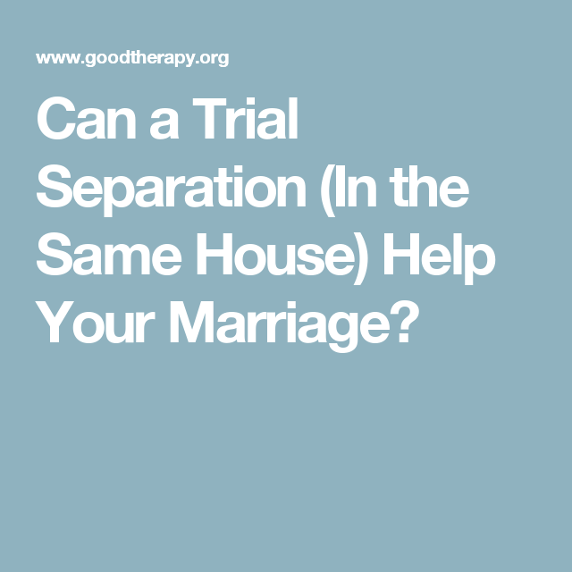 trial separation advice