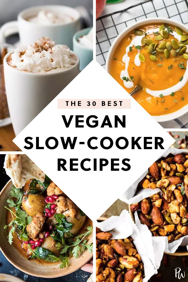 The 30 Best Vegan Slow Cooker Recipes Vegan Dinner Recipes