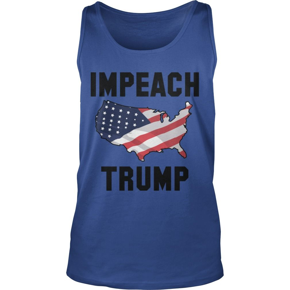 Impeach Trump 6 TShirt #gift #ideas #Popular #Everything #Videos #Shop #Animals #pets #Architecture #Art #Cars #motorcycles #Celebrities #DIY #crafts #Design #Education #Entertainment #Food #drink #Gardening #Geek #Hair #beauty #Health #fitness #History #Holidays #events #Home decor #Humor #Illustrations #posters #Kids #parenting #Men #Outdoors #Photography #Products #Quotes #Science #nature #Sports #Tattoos #Technology #Travel #Weddings #Women