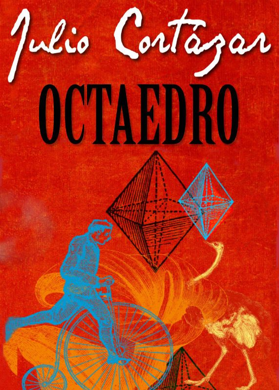 Download Octaedro    - Julio Cortázar     em ePUB mobi e pdf