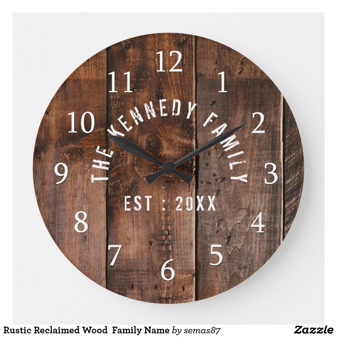 Rustic Reclaimed Wood Family Name Large Clock Zazzle Com Rustic Reclaimed Wood Rustic Wall Clocks Large Clock