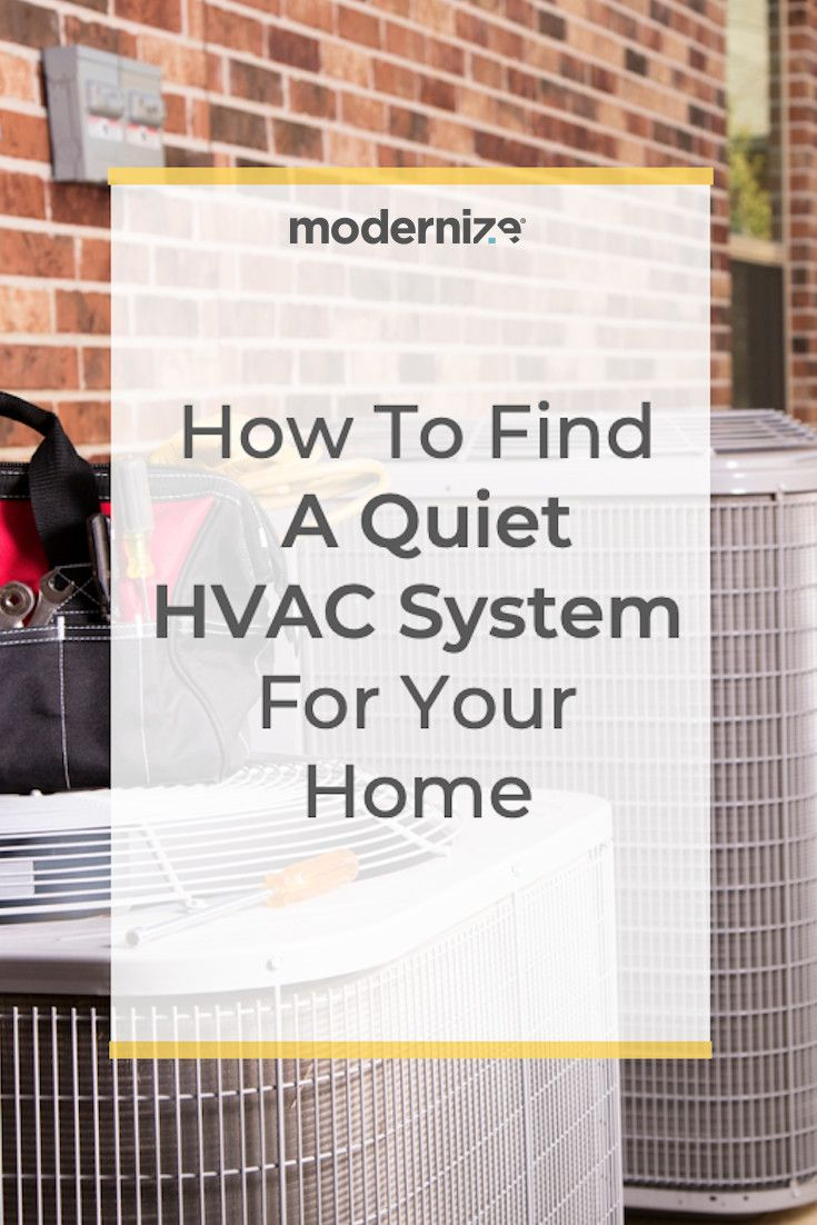 How To Find A Quiet HVAC System For Your Home Hvac