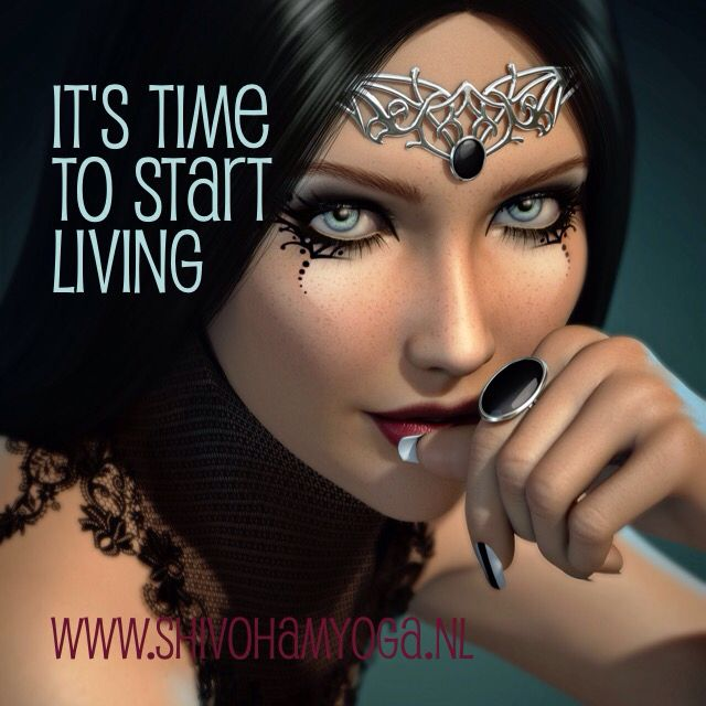 It's time to start living http://www.shivohamyoga.nl/ #inspirationalquotes #quotes #live #life #love #dream #hope #yoga