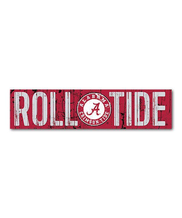 Alabama Crimson Tide Slogan Wall Sign Alabama Crimson Tide Wall Signs Crimson Tide