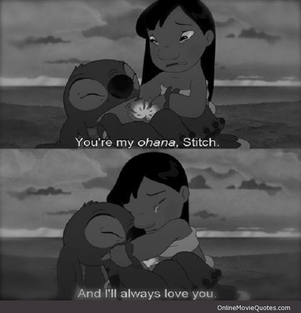 Sweet Quotes From Movies Quotesgram Lilo Stitch Quotes