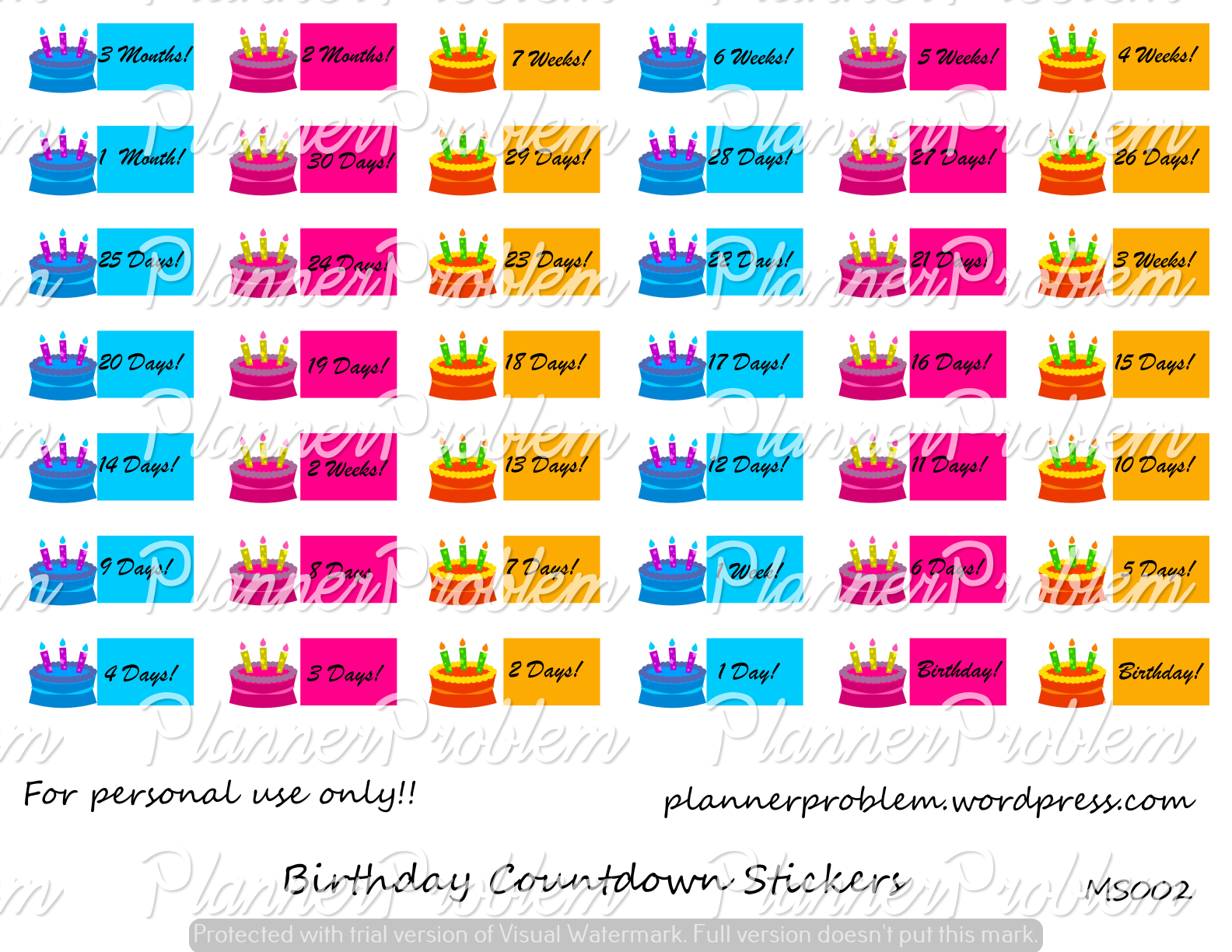 Free Birthday Countdown Stickers for the Erin Condren Life Planner and MAMBI Happy Planner! Download at https://plannerproblem.wordpress.com/2016/06/13/birthday-countdown-stickers-free-printable-planner-stickers-2/