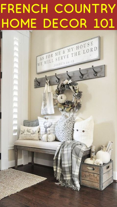 French Country Home Decor 101 | Country Home Decor ...