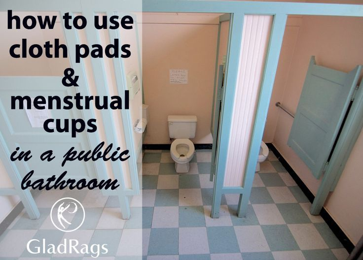 how to use a menstrual cup or cloth pads in a public
