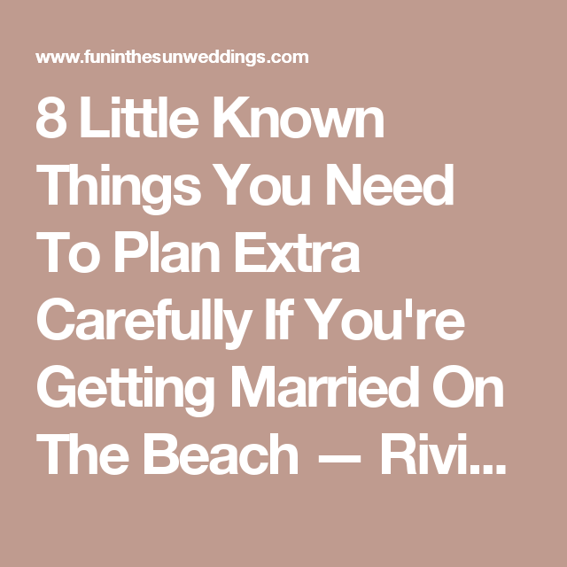 8 Little Known Things You Need To Plan Extra Carefully If You're Getting Married On The Beach — Riviera Maya Wedding Photography | Fun In The Sun Weddings