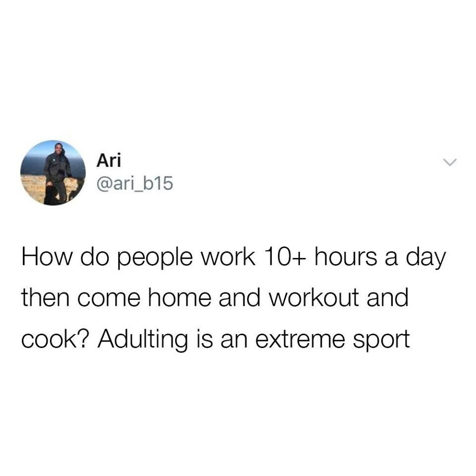 19 Tweets That Perfectly Sum Up What Adulthood Is All About Adulthood Quotes Funny Jokes Funny Quotes