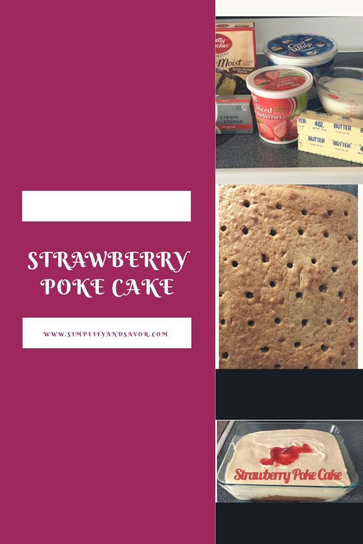 Strawberry Poke Cake This recipe for Strawberry Poke cake is perfect if you love strawberry shortcake.  A perfect dessert for any season!