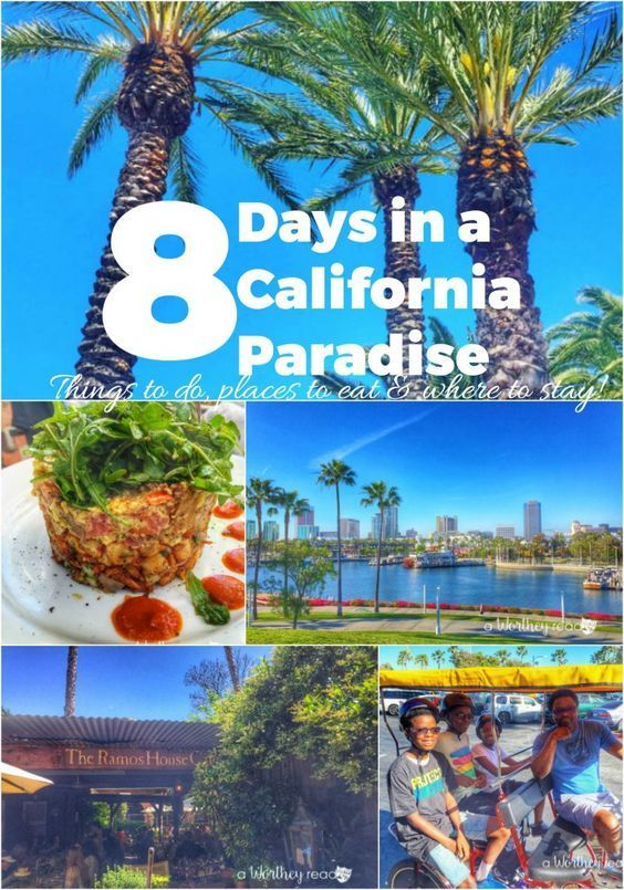 eight days in a californian paradise vacation ideas