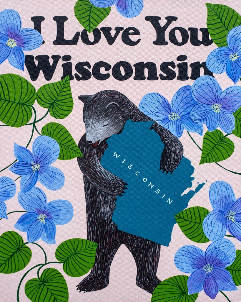 I Love You Wisconsin\