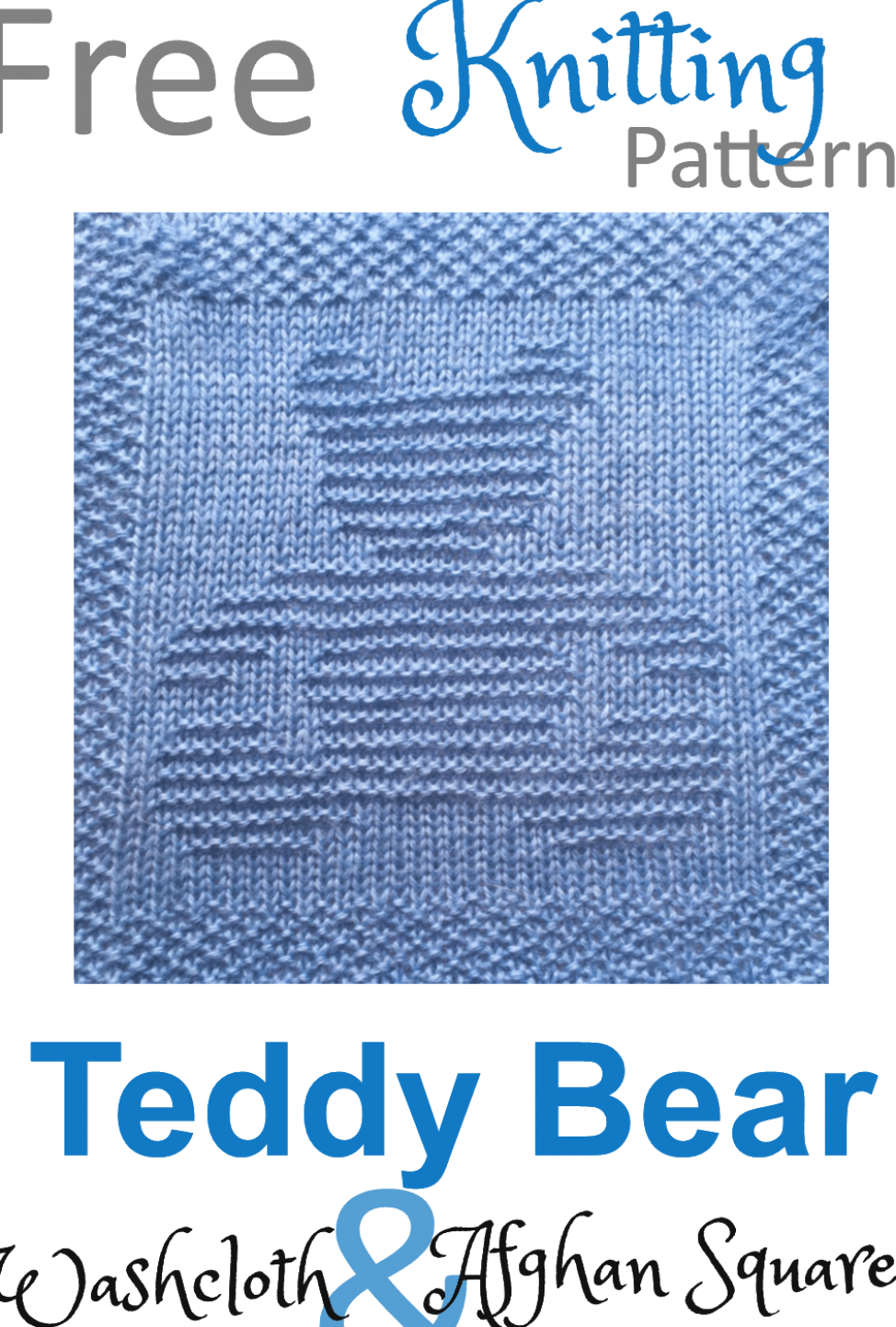 Free Teddy Bear Dishcloth or Afghan Square Knitting Pattern #knitting #patterns #free #knitting #for #beginners #knitting #projects #knitting #inspiration #knit #crochet