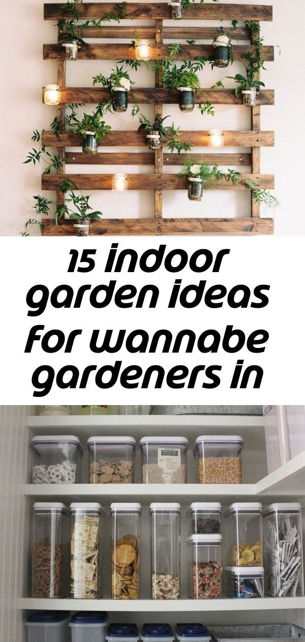 15 Indoor Garden Ideas For Wannabe Gardeners In Small Spaces 11 Vertical Garden Indoor Indoor Garden Indoor