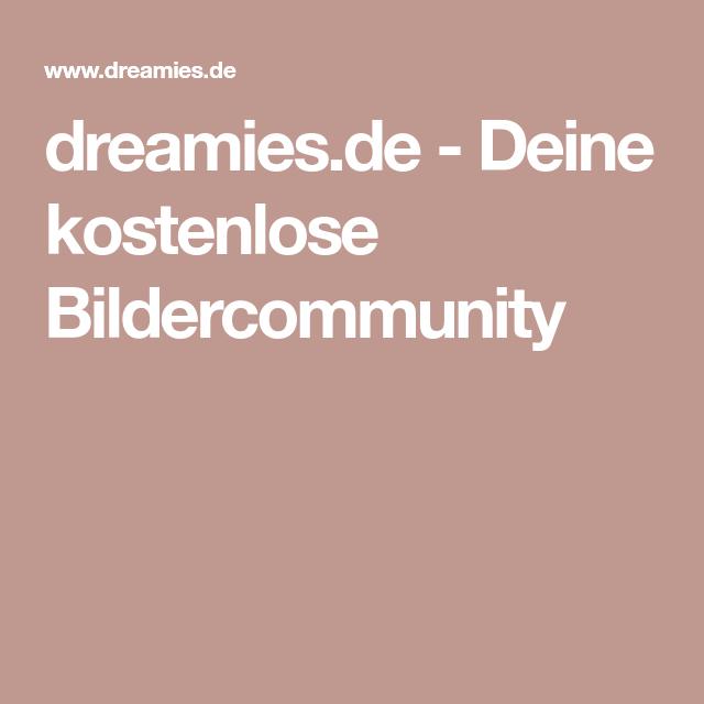 dreamies.de - Deine kostenlose Bildercommunity
