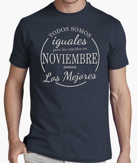 Camiseta Los nacidos en noviembre somos los mejores Playeras Frases 961ea8fe98979