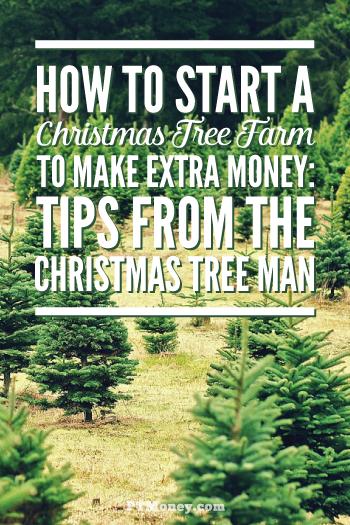 10 Tips To Start A Christmas Tree Farm To Make Money Pt Money Christmas Tree Farm Real Christmas Tree Tree Farms