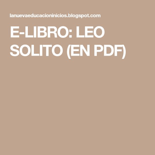 E Libro Leo Solito En Pdf Leo Solo Libros