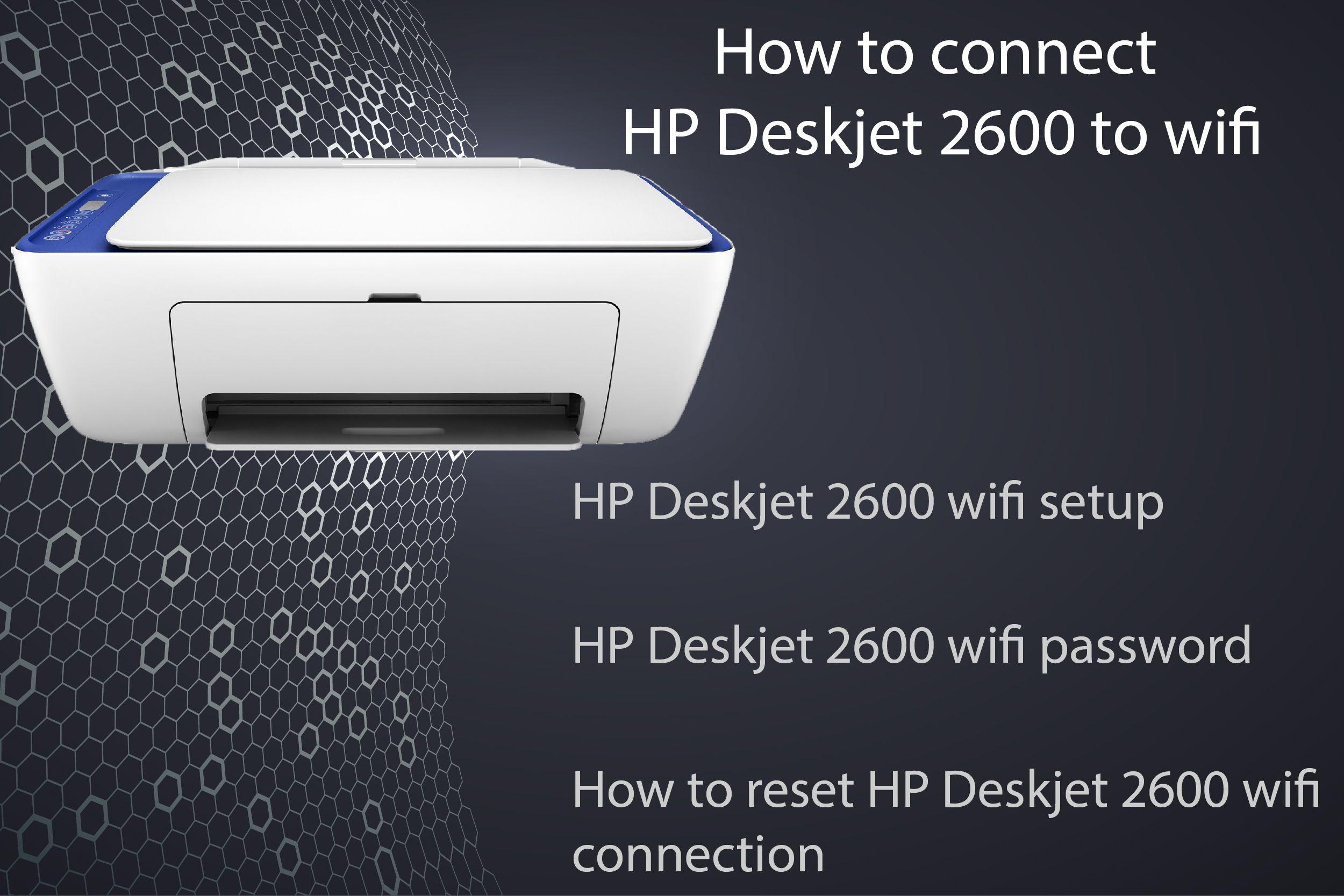 Solutions available for HP Deskjet 2600 wifi setup, finding