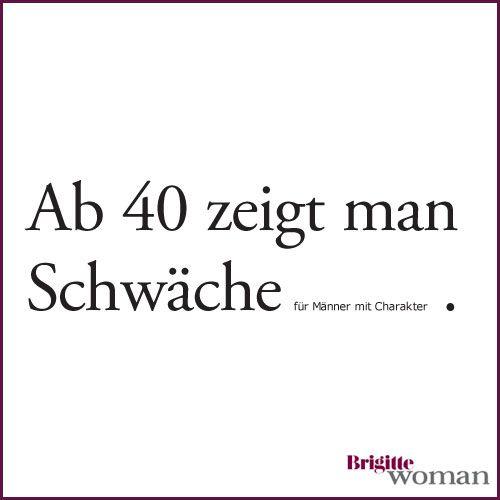 Brigitte Woman Lebensweisheiten Zitate Nachdenken Spruche Zum
