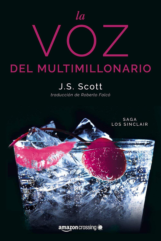 La voz del multimillonario (Los Sinclair nº 4) eBook: J. S. Scott, Roberto  Falcó Miramontes: Amazon.es: Tienda Kindle
