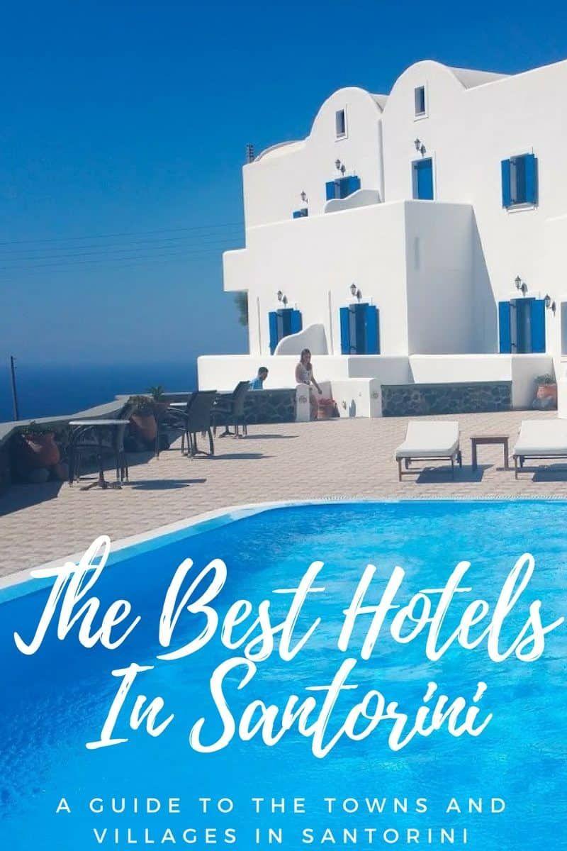 Where To Stay In Santorini Best Hotels In Santorini