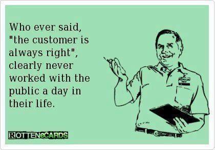 So damn true! I hate customers!