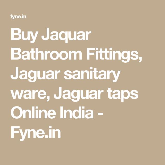Buy Jaquar Bathroom Fittings, Jaguar sanitary ware, Jaguar ...