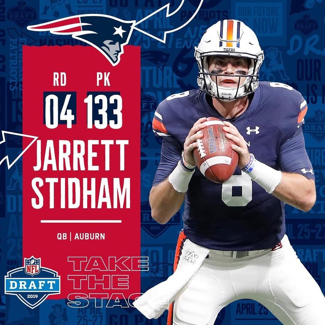Nfl With The 133rd Overall Pick The Patriots Select Qb Jarrett Stidham 2019 Nf Stidham Nfl Patriots