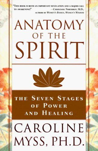 Anatomy of the Spirit: The Seven Stages of Power and Healing, http://www.amazon.ca/dp/0609800140/ref=cm_sw_r_pi_awdl_UYIHub19GVQJS