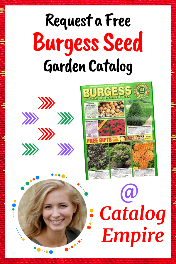 Request A Free Burgess Seed And Plant Catalog Plant Catalogs Garden Catalogs Plant Companies