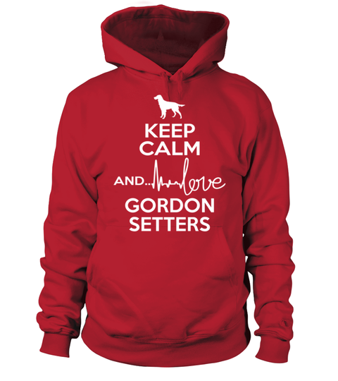 # KC-Love-Gordon-Setters .  Keep Calm And Love Gordon SettersGordon Setter, Gordon Setter Shirt, Gordon Setter Hoodie, Gordon Setter Sweatshirt, Gordon Setter Lover