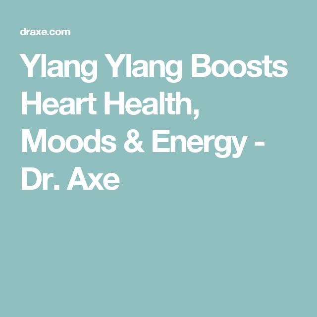 Ylang Ylang Boosts Heart Health, Moods & Energy - Dr. Axe
