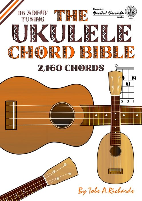 Ukulele Chord Bible D Or D6 Tuning 2160 Chords 68 Different