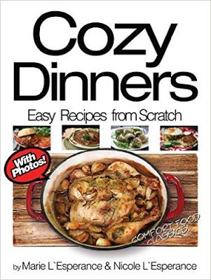 Daily kindle cookbooks cozy dinners comfort food classics easy recipes from scratch book forumfinder Images