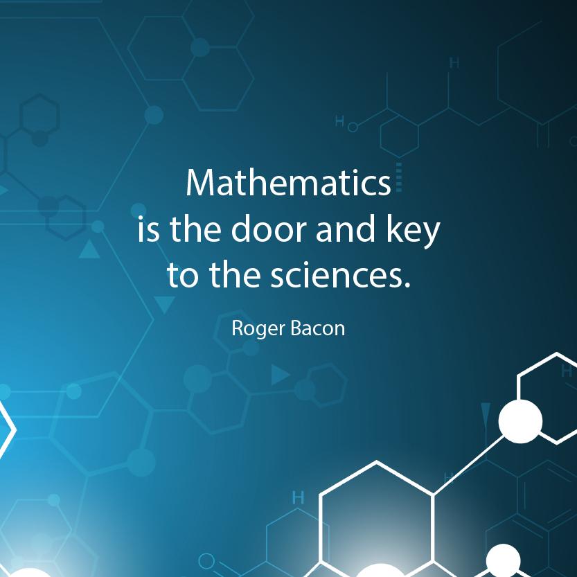 "Inspirational Math Quotes: Inspirational Math Quote- ""Mathematics Is The Door And Key"