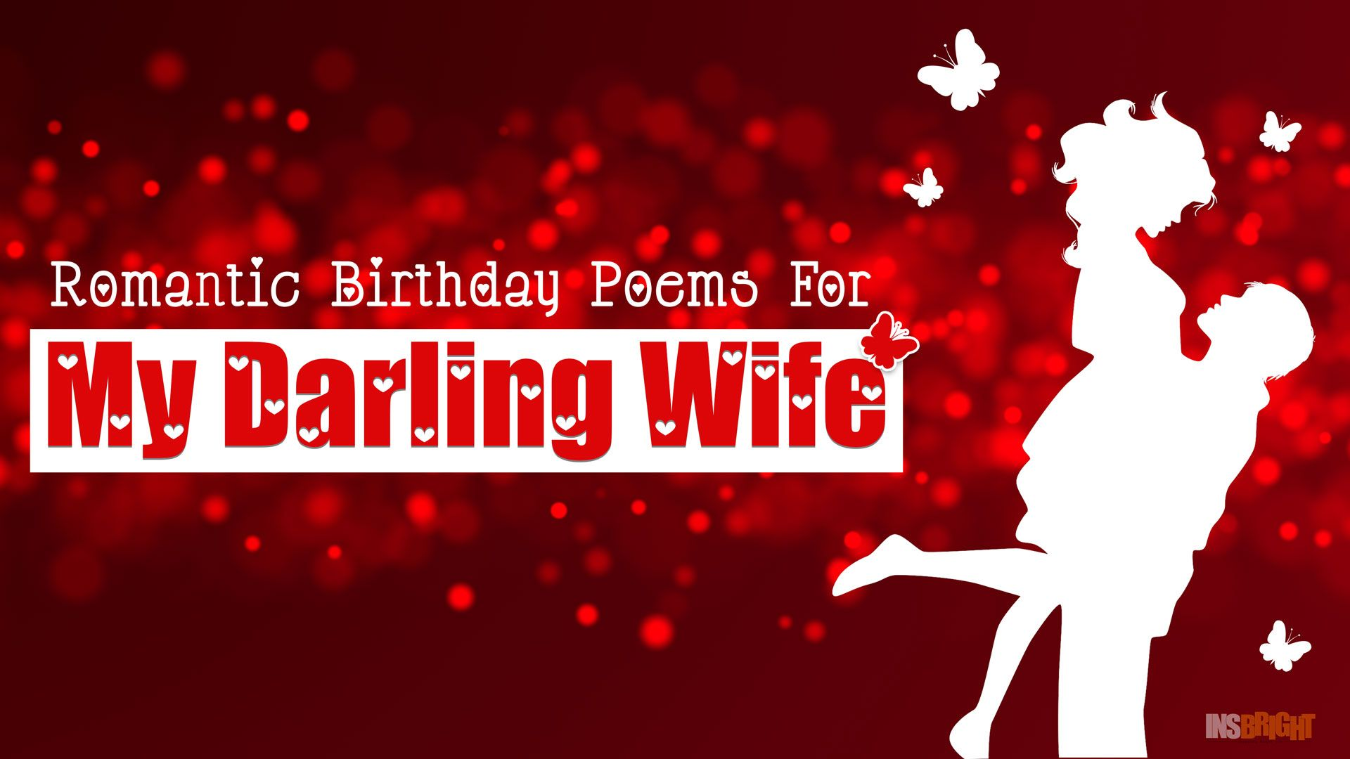 Romantic Happy Birthday Poems For Wife With Love From ...
