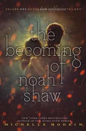 The becoming of noah shaw download read online pdf ebook for the becoming of noah shaw download read online pdf ebook for free fandeluxe Choice Image
