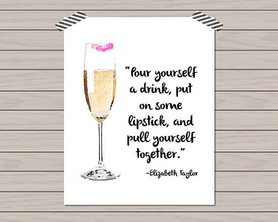 Elizabeth Taylor Champagne Quote Bar Cart Print Home Decor