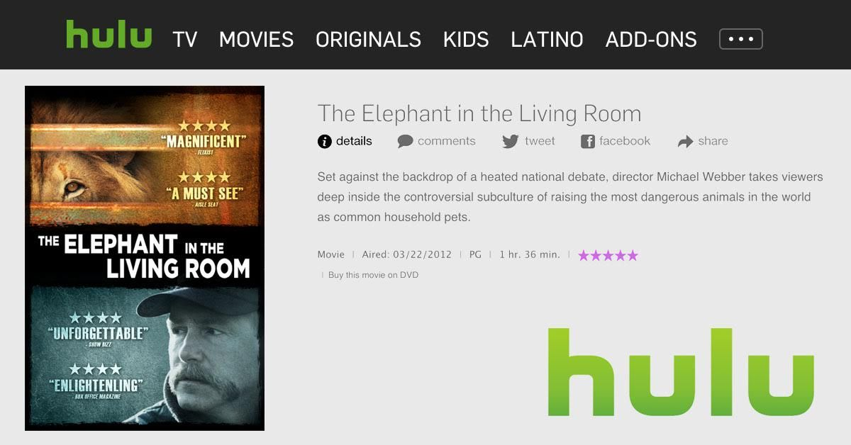 Watch Online For Free Now Available On Hulu The Runaway Hit Documentary The Elephant In The Living Room Is Streaming Online Fo Online Streaming Hulu Streaming