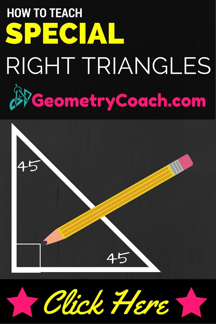 Special Right Triangles Worksheet Geometrycoach Com Special Right Triangle Right Triangle Math Lesson Plans